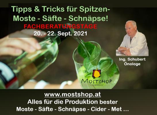 Tipps & Tricks für Spitzen- Moste - Cider - Schnäpse | 20.-22.9.2021 - Tipps & Tricks für Spitzen- Moste - Säfte - Schnäpse - Cider