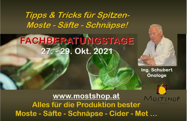 Tipps & Tricks für Spitzen- Moste - Cider - Schnäpse | 27.-29.10.2021 - Fachberatungstage Tipps & Tricks für Spitzen- Moste - Säfte - Schnäpse - Cider 27. - 29. Okt. 2021
