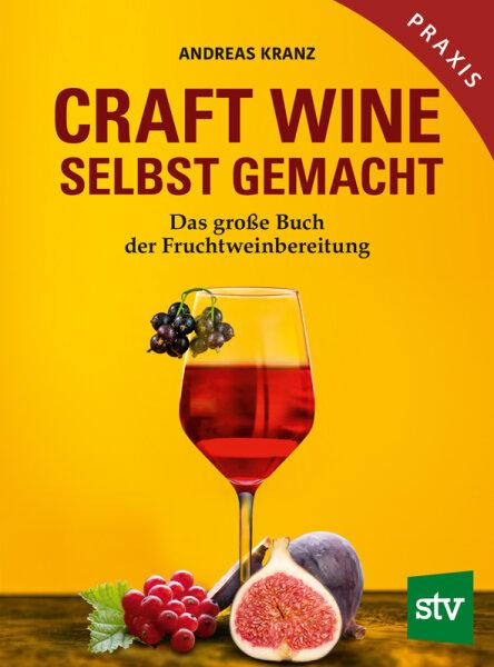 Craft Wine selbst gemacht